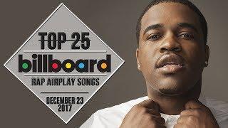 Top 25 • Billboard Rap Songs • December 23, 2017   Airplay-Charts