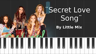 Little Mix - ''Secret Love Song'' ft Jason Derulo Piano Tutorial - Chords - How To Play - Cover