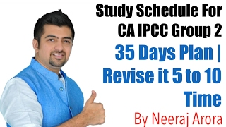 Study Schedule For CA IPCC Group 2 | 35 Days 1st Completion | Revise it for 5 to 10 Times