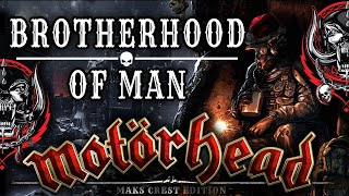 Brotherhood of Man - Motorhead  (R.I.P. Lemmy)