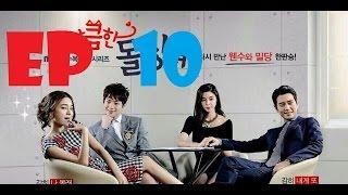 Cunning Single Lady Episode 10 Eng Sub - 앙큼한 돌싱녀 Ep 10 English Subtitles
