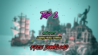 Top 3 Minecraft Hub/Spawn/Lobby FREE DOWNLOAD! 2018