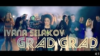 Ivana Selakov - Grad grad - (Official Video 2013) HD