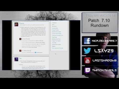 Patch 7.10 Rundown