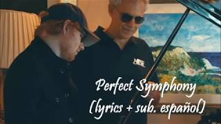 Perfect Symphony (lyrics+sub. esp.) - Ed Sheeran & Andrea Bocelli