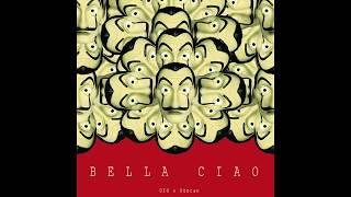 BELLA CIAO (GIO x Düncan Remix)