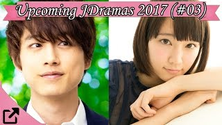 Upcoming Japanese Dramas May 2017