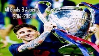 Lionel Messi All Goals & Assists 2014-2015 HD