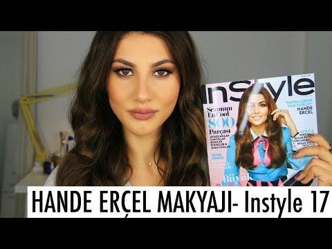 Hande Erçel Makyajı   Instyle 2017