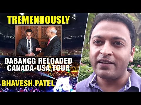 "Xxx Mp4 ""Salman Khan's Numbers Are Growing TREMENDOUSLY"" Bhavesh Patel Dabangg Reloaded Canada USA Tour' 3gp Sex"