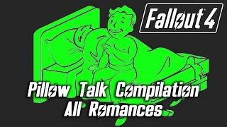 Fallout 4 - Pillow Talk Compilation - All Romances