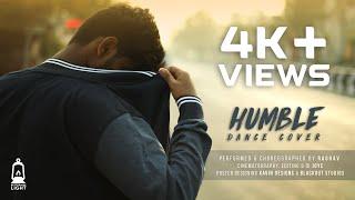 "Kendrick Lamar ""Humble"" Dance Cover | Choreography & Performed By Raghav | Shot by Joye"