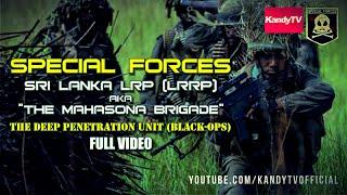 Special Forces : Sri Lanka LRP (LRRP) - මහසොහොන් බලකාය | Full Movie