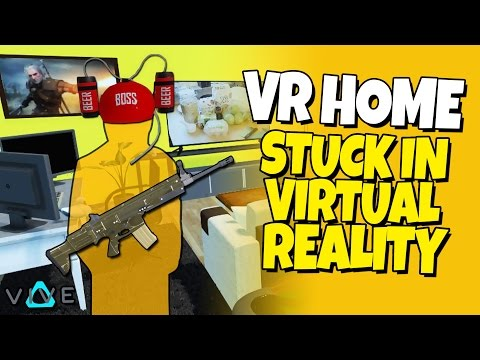 Stuck in Virtual Reality - VR HOME