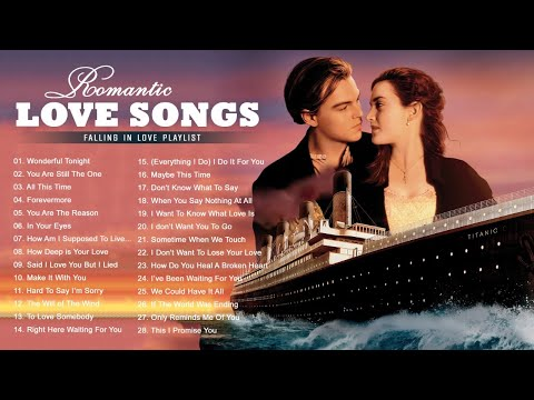 The Collection Beautiful Love Songs Of All Time Greatest Romantic Love Songs Ever