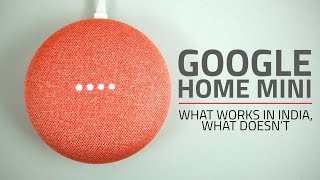 Google Home Mini Hands-on | Does It Work in India?