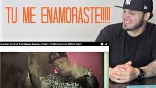 TU ME ENAMORASTE | LARY OVER ANUEL AA ALMIGHTY BRYANT MYERS REACTION/REACCION!!!