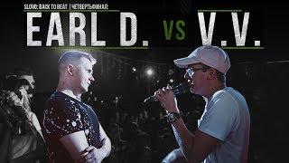 SLOVO BACK TO BEAT: EARL D. vs V.V. (1/4 ФИНАЛА) | МОСКВА