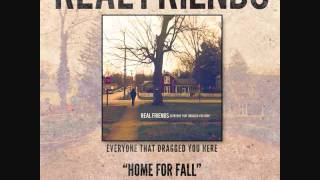 Real Friends-Home for Fall