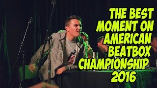 The Best Moments on American BeatBox Championship 2016