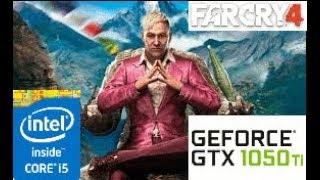 Far Cry 4:GTX 1050 TI 4GB i5 4460