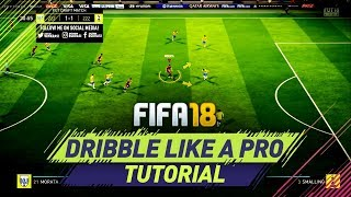 FIFA 18 NEW SKILL DRIBBLING TUTORIAL - THE SPEED DRIBBLING - HOW TO DRIBBLE LIKE A PRO!