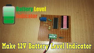 how to make 12v battery level indicator at home