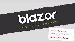 Blazor, a new framework for browser-based .NET apps - Steve Sanderson