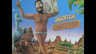 Scotch-Loving Is Easy (Evolution)