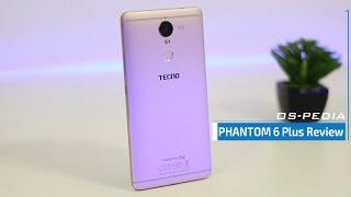 مراجعة عيوب ومميزات تكنو فانتوم 6 بلس | TECNO PHANTOM 6 Plus Review