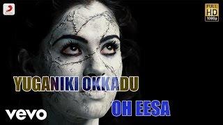 Yuganiki Okkadu - Oh Eesa Telugu Lyric | Karthi, G.V. Prakash Kumar