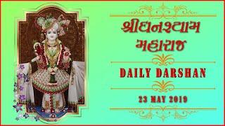 Ghanshyam Maharaj   Daily Darshan   23 May 2019   Karelibaug, Vadodara