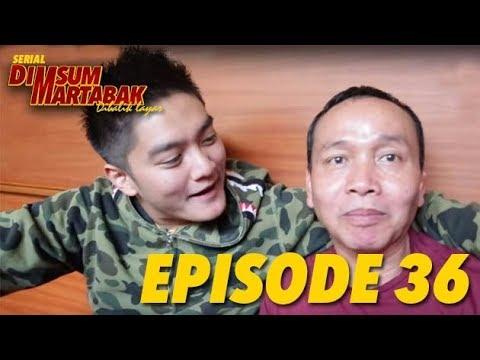 MANTU IDAMAN AYAH!!! DIMSUMARTABAK SERIES EPS.36