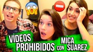 NUESTROS VIDEOS PROHIBIDOS con MICA SUAREZ