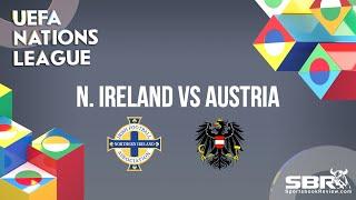 Northern Ireland vs Austria   UEFA Nations League   Match Predictions