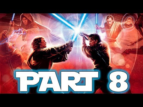 Star Wars Episode III: Revenge Of The Sith - Let's Play - Part 8 -