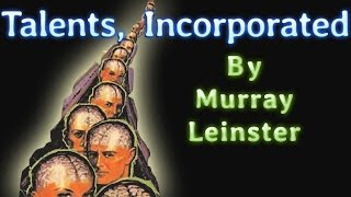 Talents, Incorporated by Murray Leinster, read by Phil Chenevert, complete unabridged audiobook00