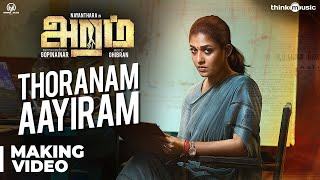 Aramm Songs | Thoranam Aayiram Song Making Video | Nayanthara | Ghibran | Gopi Nainar
