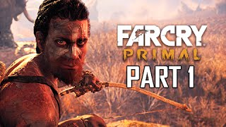 Far Cry Primal Walkthrough Part 1 - Path to Oros (Full Game)