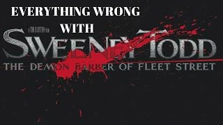 Everything Wrong With Sweeney Todd