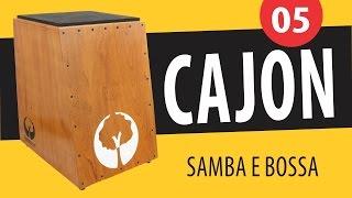Curso de Cajon - Aula 05 (Ritmos: Samba e Bossa Nova)