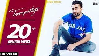 Transportiye (Full Song) Sharry Mann Ft. Nick Dhammu-New Punjabi Song 2017 -WHM