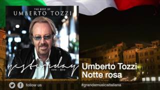Umberto Tozzi - Notte rosa