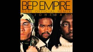 The Black Eyed Peas - Bep Empire [RARE OFFICIAL REMIX]