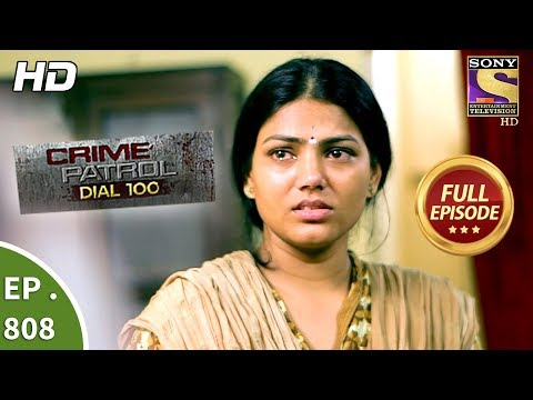Xxx Mp4 Crime Patrol Dial 100 Ep 808 Full Episode 27th June 2018 3gp Sex