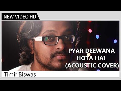 Pyar Diwana Hota Hai - Timir Biswas | Acoustic Cover by Kolkata Videos | Music Video