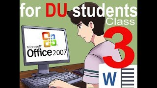 Computer Class : MS Word - 03 for DU Students| New iii Class MS Office Word 2007 Bangla Tutorial 1