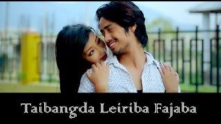 Taibangda Leiriba Fajaba - Official Music Video Release