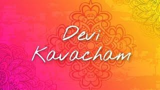 Devi Kavacham - Bhanumathi Narasimhan   Art of Living