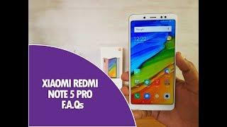 Xiaomi Redmi Note 5 Pro FAQs- Sensors, USB OTG, Quick Charging, LED Notification, Software and more